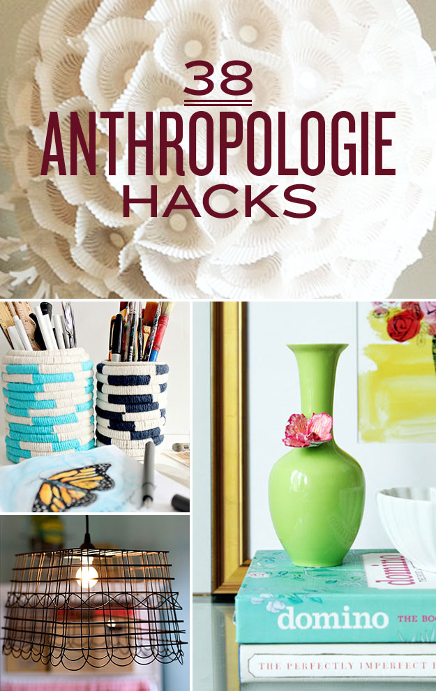 38 Brilliant and Highly Creative AnthropologieDIY Project Hacks That You'll Want to Do!  homesthetics (38)