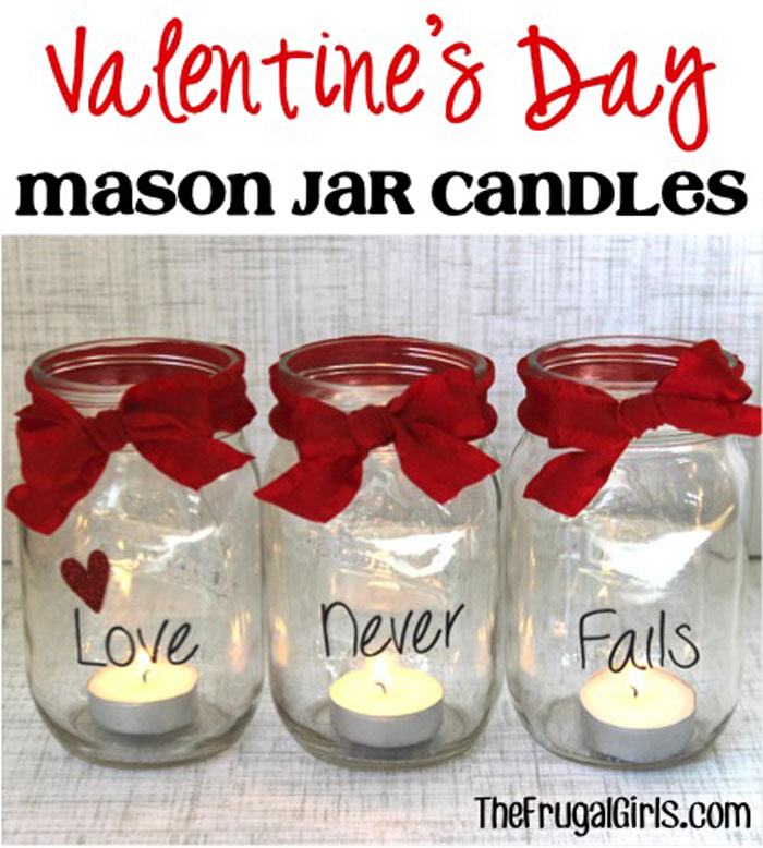 Get Ready For The 14th Of February Early With Valentine S Mason Jars