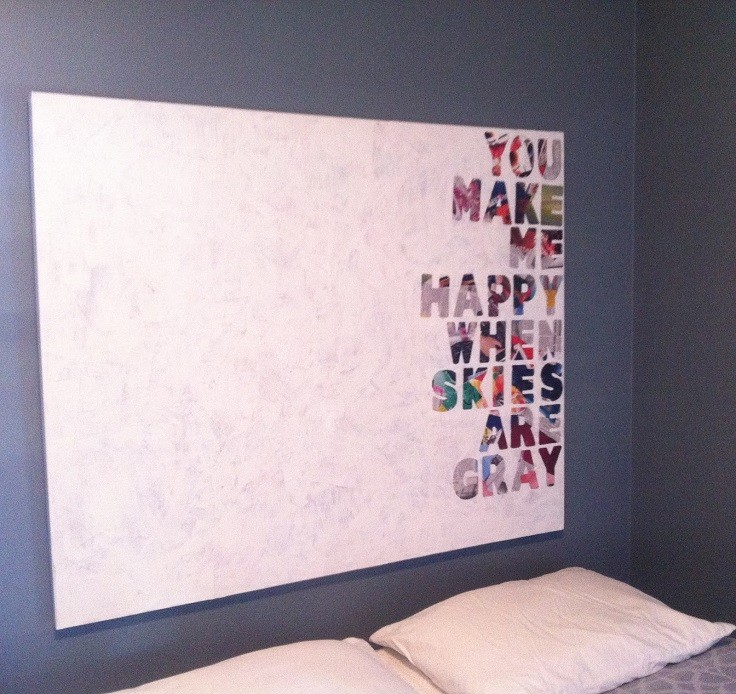 10. Paint yourself some quotes & Top 31 Amazing DIY Paintings For Your Blank Walls