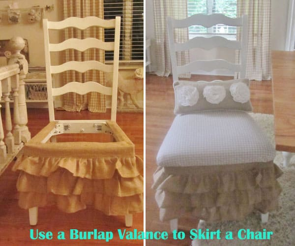 #30 USE A BURLAP VALANCE TO SKIRT A CHAIR