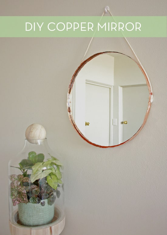 HANG THIS DIY COPPER MIRROR IN YOUR ROOM