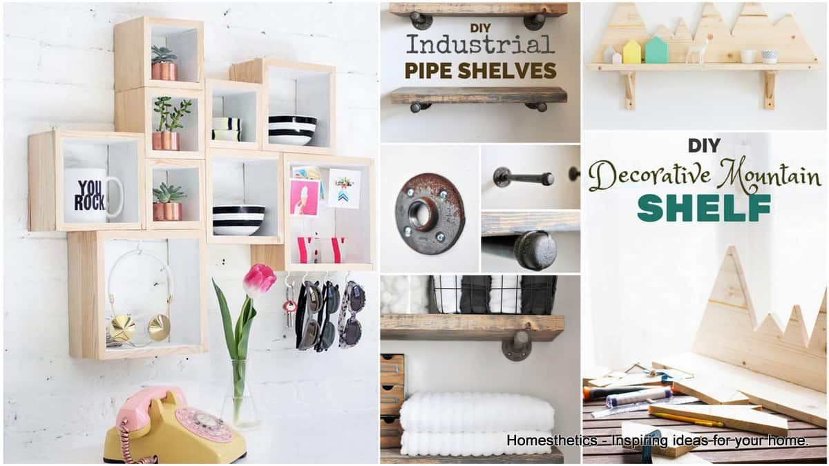 19 Beautiful Easy DIY Shelves to Build at Home - Homesthetics ...