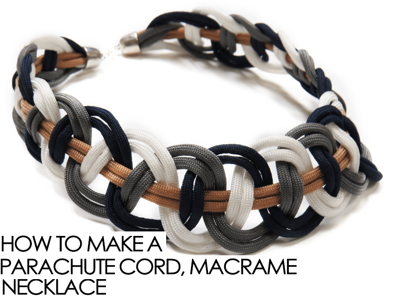 MAKE A MACRAME NECKLACE OUT OF PARACORD
