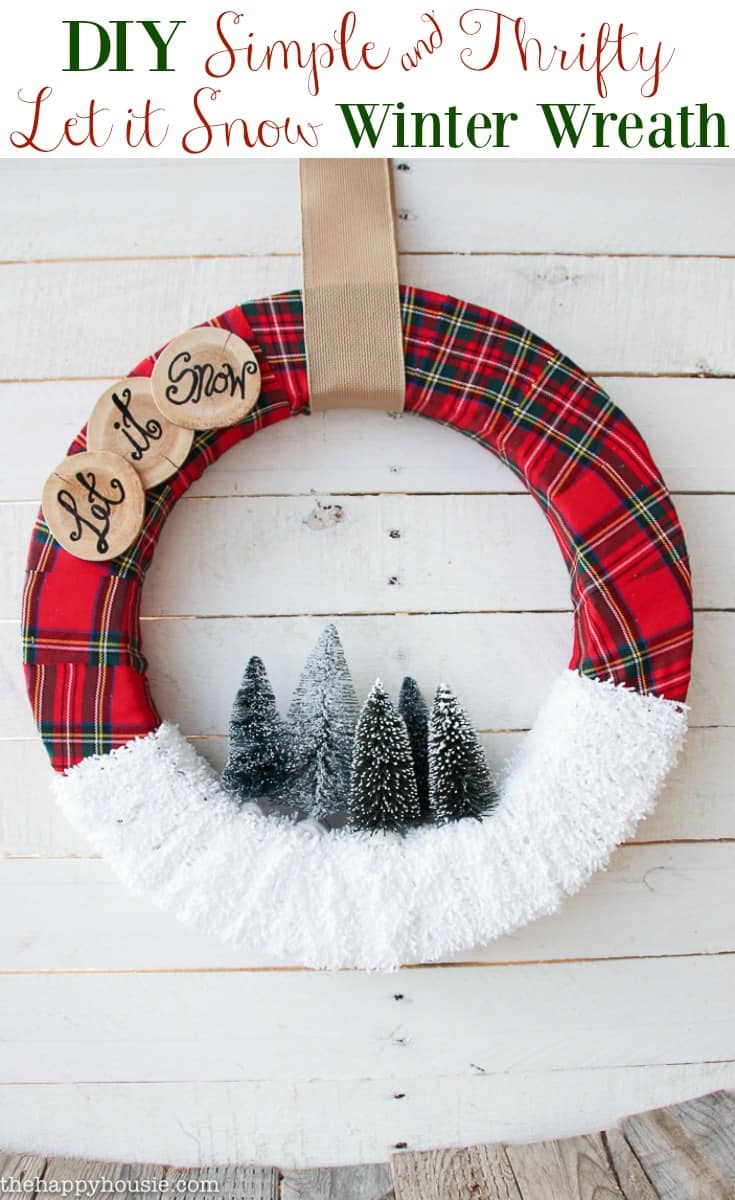 DIY Simple Thrifty Let it Snow Winter Wreath tutorial at the happy housie