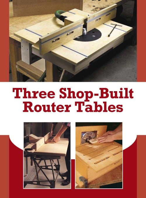 THREE SHOP BUILT ROUTER TABLES