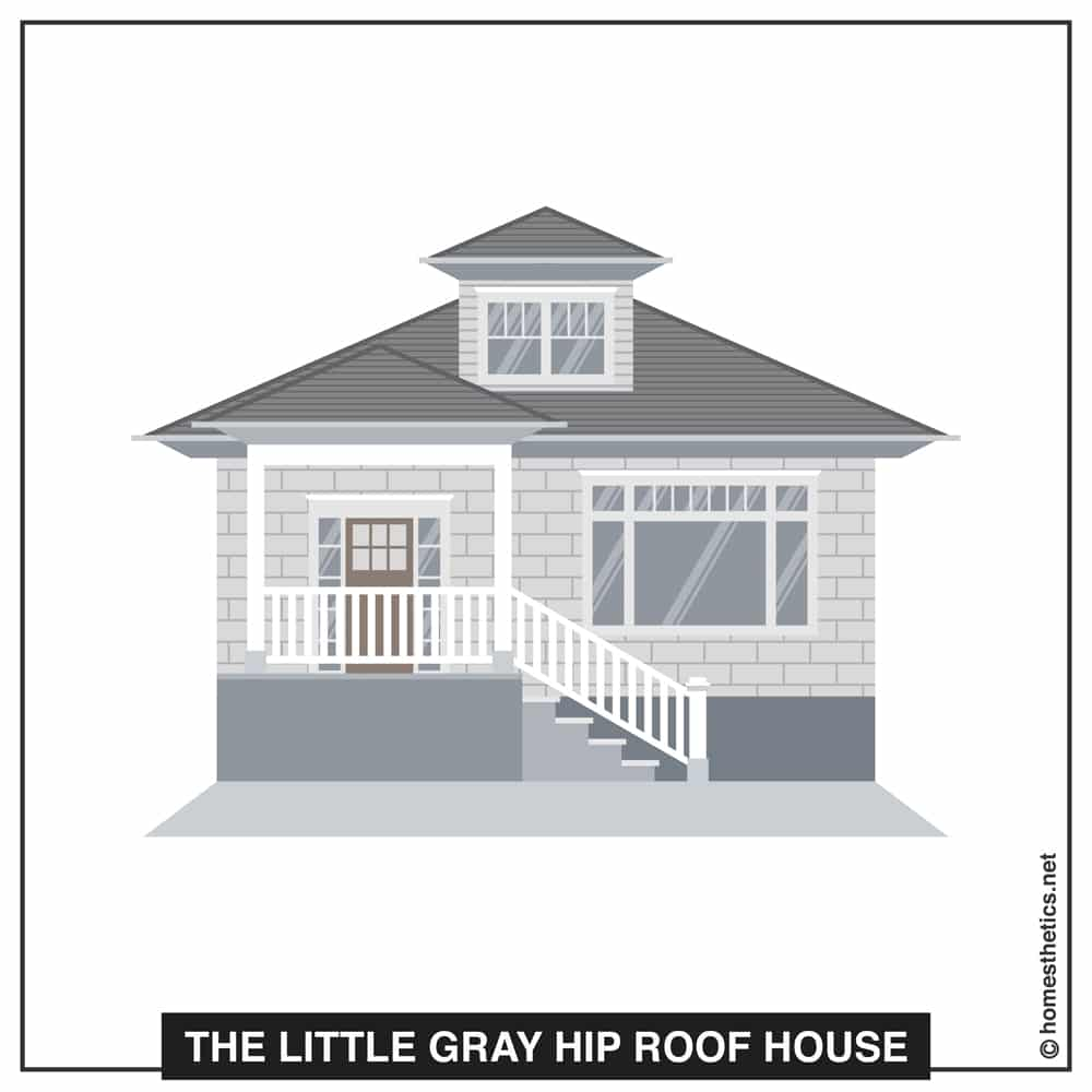 21 The Little Gray Hip Roof House
